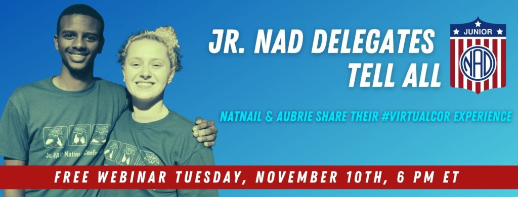 """The banner is gradient blue. On the left, there is a filtered photo of Aubrie and Natnail smiling. On the right, text: """"Jr. NAD Delegates tell all (Jr. NAD logo) Natnail and Aubrie share their #virtualcor experience"""". There is a red banner on the bottom with text: """"Free webinar Tuesday November 10th, 6pm ET"""""""
